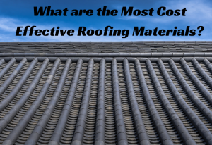 Cost Effective Roofing Materials